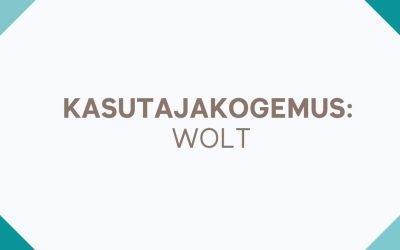 Kasutajakogemus: Wolt