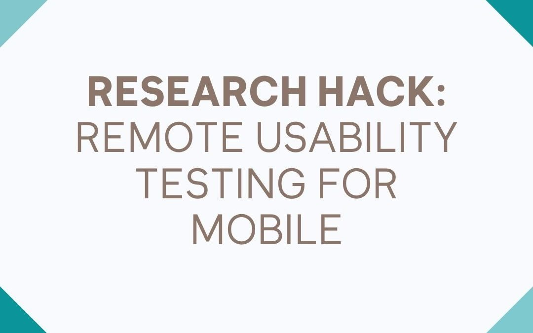 Hug your laptop: remote usability testing for mobile